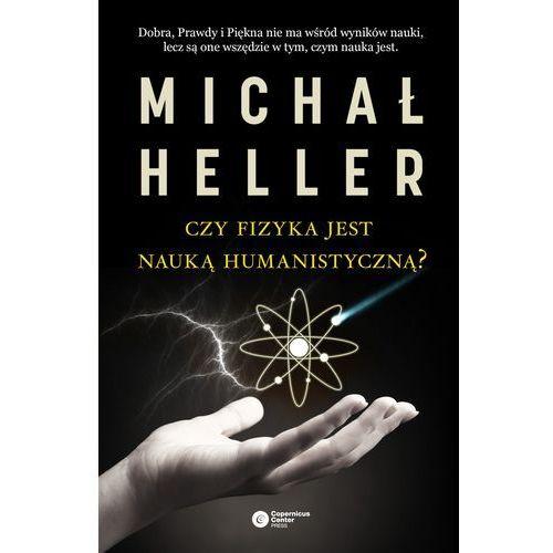 Czy fizyka jest nauką humanistyczną?, Copernicus Center Press