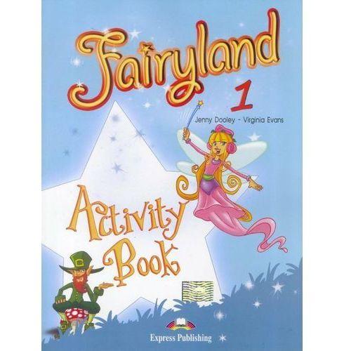 Fairyland 1 WB EXPRESS PUBLISHING, Jenny Dooley, Virginia Evans