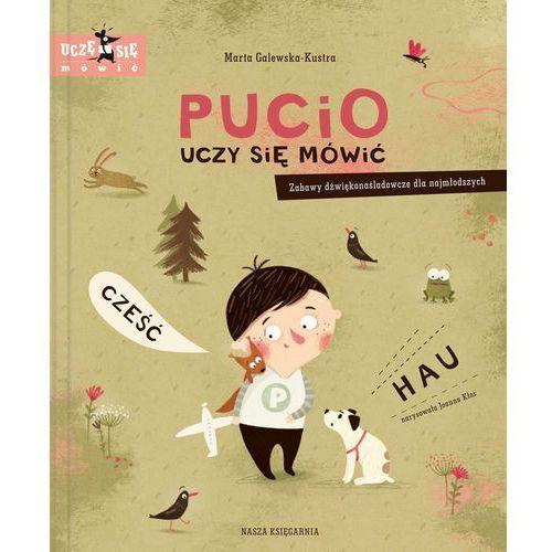 """Książka """"Pucio uczy się mówić"""" wydawnictwo Nasza Księgarnia 9788310130815 (40 str.)"""