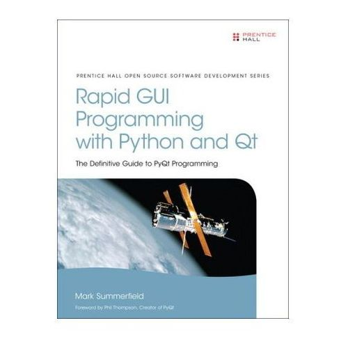 Rapid GUI Programming with Python and Qt, Summerfield, Mark