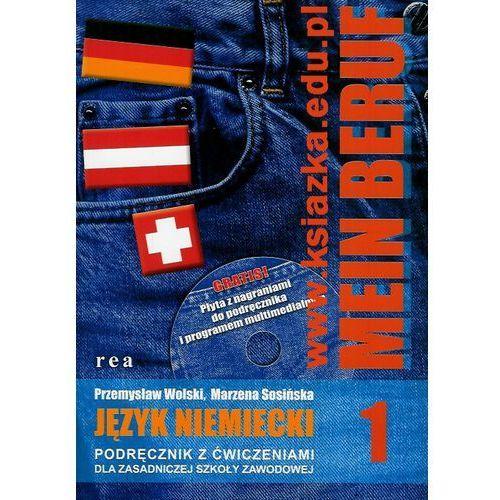 Mein Beruf. Zasadnicza szkoła zawodowa, część 1. Język niemiecki. Podręcznik z ćwiczeniami + CD, REA