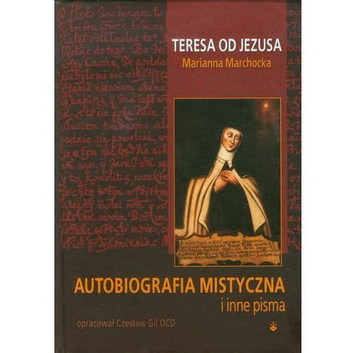 Autobiografia mistyczna i inne pisma, oprawa twarda