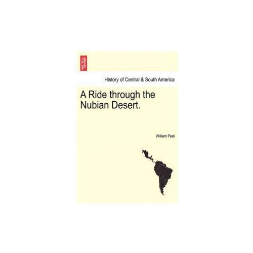 Ride Through the Nubian Desert. (9781241491963)