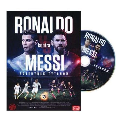 Praca zbiorowa Ronaldo kontra messi. pojedynek tytanów. film dvd