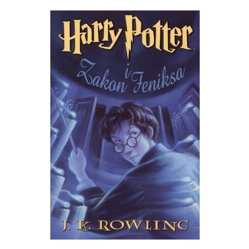 OKAZJA - Harry Potter i Zakon Feniksa (opr. miękka)