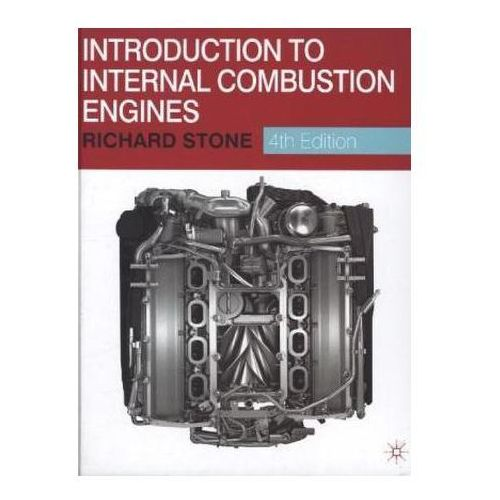 INTRODUCTION TO INTERNAL COMBUSTION ENGI, PALGRAVE