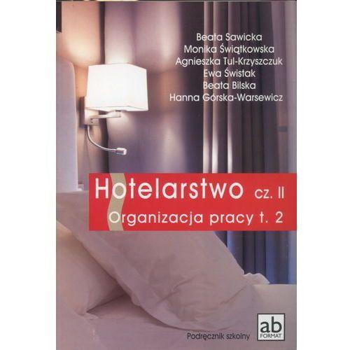 Hotelarstwo część 2. Organizacja pracy. Podręcznik tom 2 (2014)