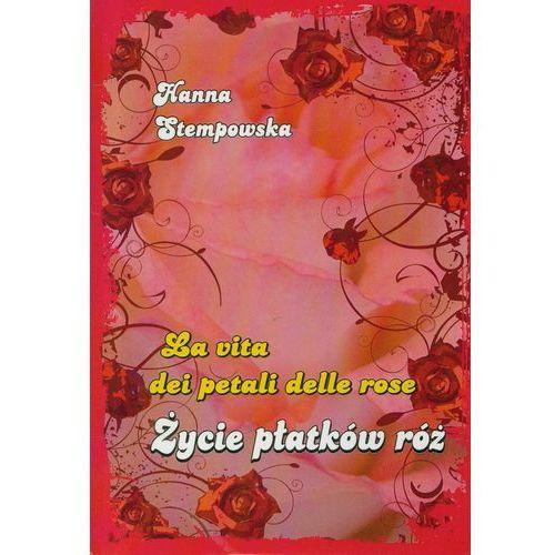 Życie płatków róż (2009)