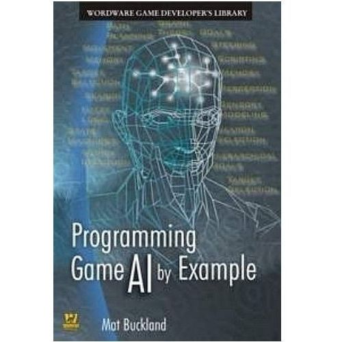 Programming Game AI by Example (9781556220784)