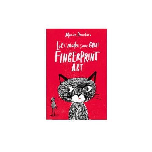 Let's Make Some Great Fingerprint Art, Deuchars, Marion