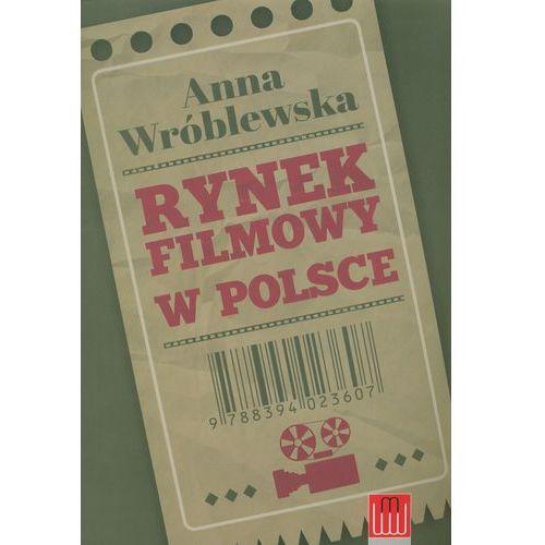 RYNEK FILMOWY W POLSCE (9788394023607)