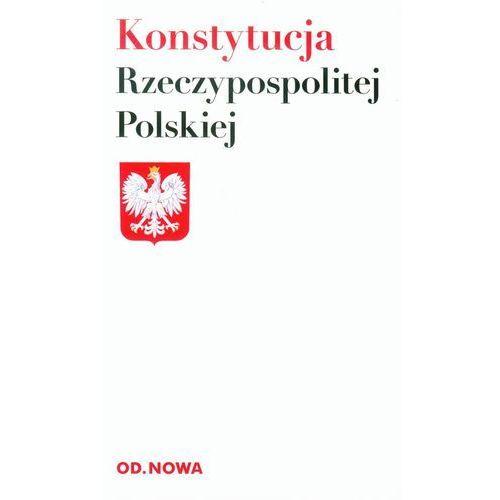 KONSTYTUCJA RZECZPOSPOLITEJ POLSKIEJ WYD.2013 (praca zbiorowa)