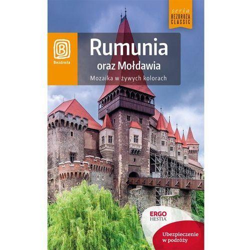 Bezdroża CLASSIC Rumunia oraz Mołdawia Mozaika w żywych kolorach. Wydanie 5, rok wydania (2015)