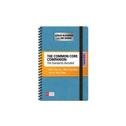 Common Core Companion: The Standards Decoded, Grades 3-5