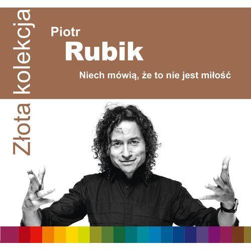 Warner music Rubik piotr - niech mówią, że to nie jest miłość [złota kolekcja] (0825646241910)