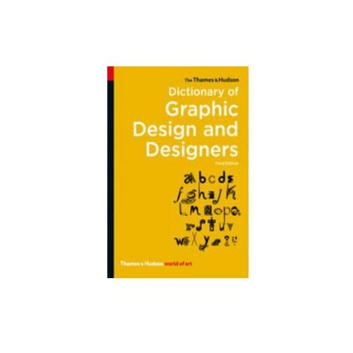 Thames & Hudson Dictionary of Graphic Design and Designers