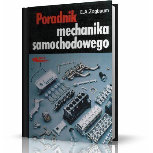 Poradnik mechanika samochodowego - E.A. Zogbaum (9788320612226)