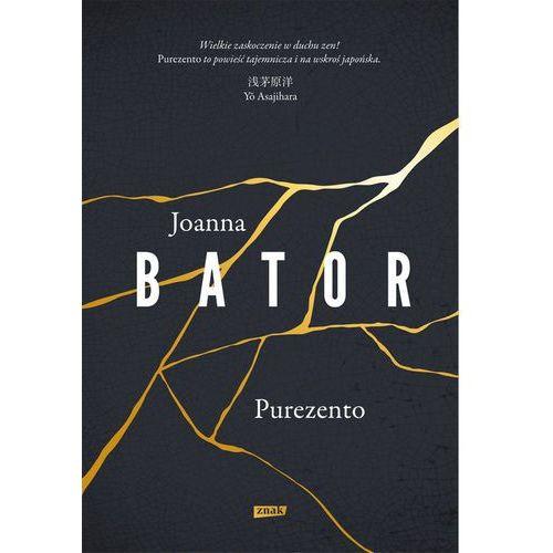 Purezento - Joanna Bator, oprawa twarda