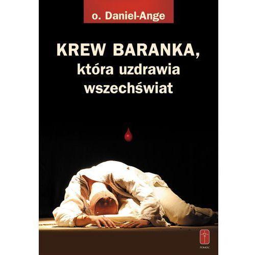 KREW BARANKA, która uzdrawia wszechświat, oprawa miękka - OKAZJE