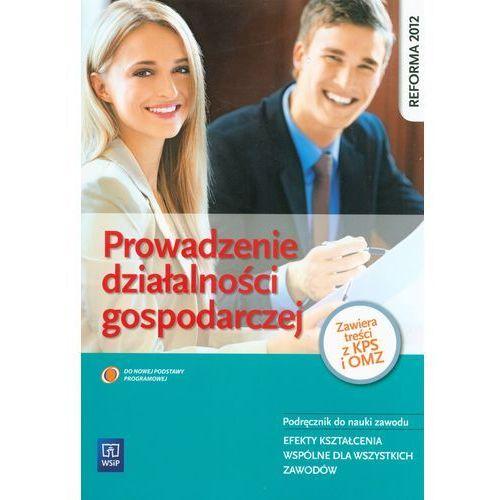 Prowadzenie działalności gospodarczej podręcznik do nauki zawodu, WSiP