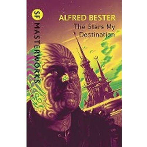 Stars My Destination, A. Bester
