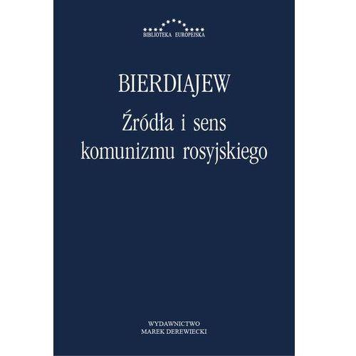 Źródła i sens komunizmu rosyjskiego - Mikołaj Bierdiajew, Henryk Paprocki
