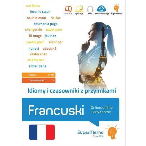 Idiomy i czasowniki z przyimkami Francuski. (2019)