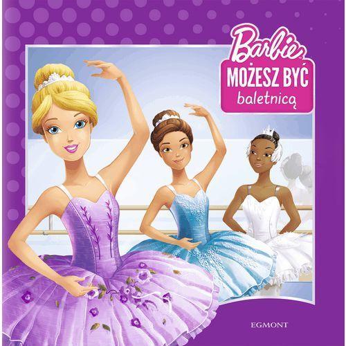 Barbie Możesz Być Baletnicą - Praca zbiorowa (9788328125346)