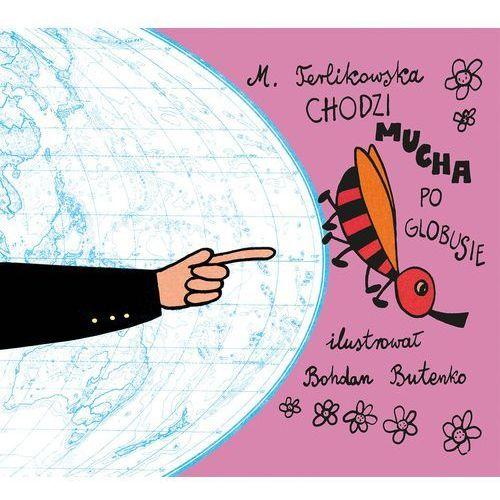 Chodzi mucha po globusie - Dostawa zamówienia do jednej ze 170 księgarni Matras za DARMO