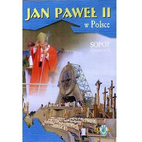 Jan Paweł II w Polsce 1999 r - SOPOT - DVD