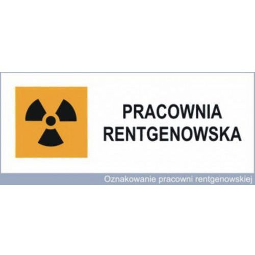 Znak ostrzegawczy / Naklejka samoprzylepna - Oznakowanie pracowni RTG Beta AntiX