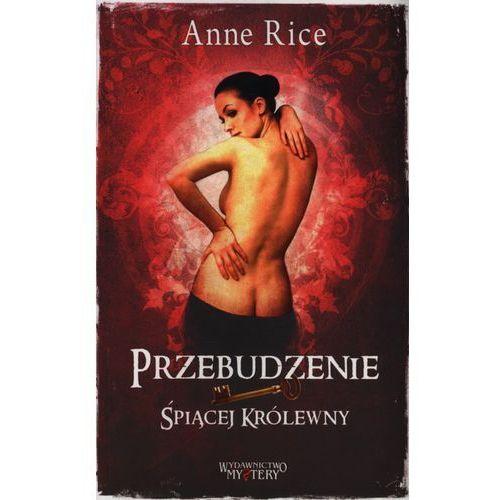 Przebudzenie Śpiącej Królewny - Anne Rice (244 str.)