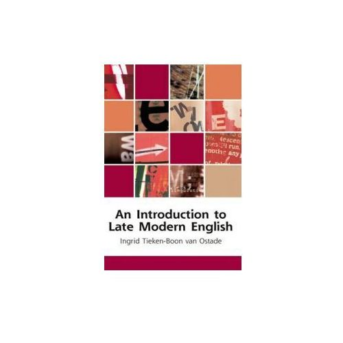 Introduction to Late Modern English (9780748625987)