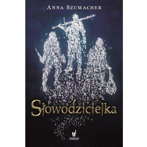 Słowodzicielka- bezpłatny odbiór zamówień w Krakowie (płatność gotówką lub kartą). (304 str.)