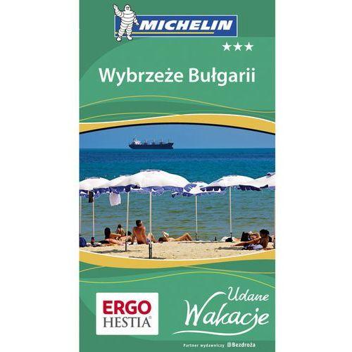 Wybrzeże Bułgarii Udane Wakacje - Praca zbiorowa (144 str.)