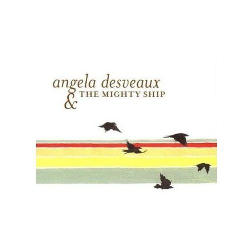Desveaux, Angela - Mighty Ship, The (0790377020328)