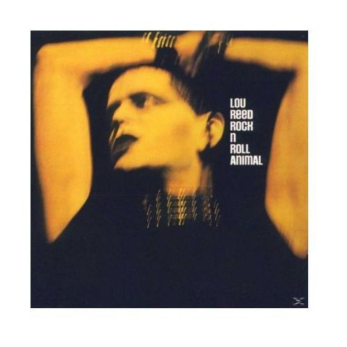 Lou Reed - Rock n Roll Animal (rock)