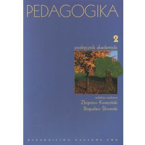 PEDAGOGIKA PODRĘCZNIK AKADEMICKI T.2 /wyd,1-3d/, Wydawnictwo Naukowe PWN