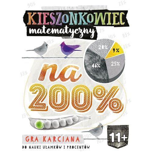 Kieszonkowiec matematyczny Na 200% (11+) (9788377887929)