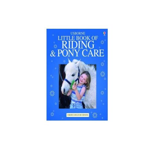 Usborn Complete Book of Riding and Pony Care