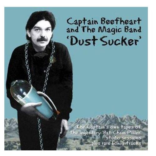 Captain Beefheart & The Magic Band - Dust Sucker