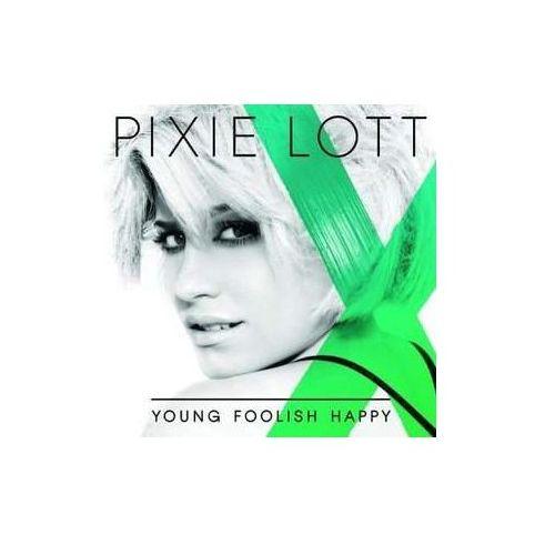 Young Foolish Happy (Polska cena) [Promocja - Lato 2014] - Pixie Lott (Płyta CD) (0602527886558)
