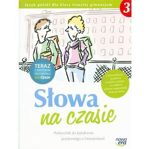 Język polski Słowa na czasie GIMN kl.3 podręcznik językowy