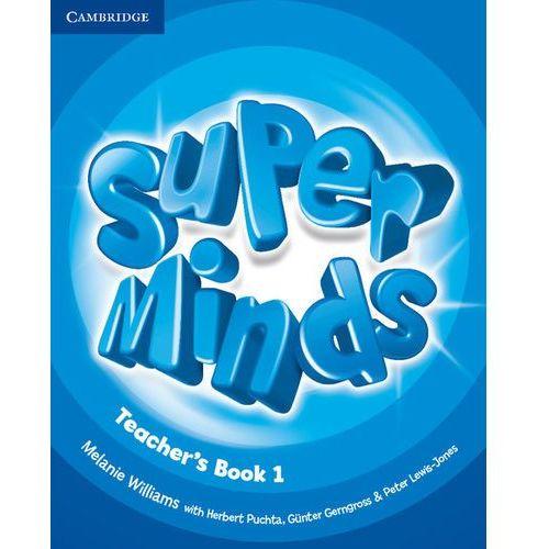 Super minds 1 Teacher's book, Melanie Williams