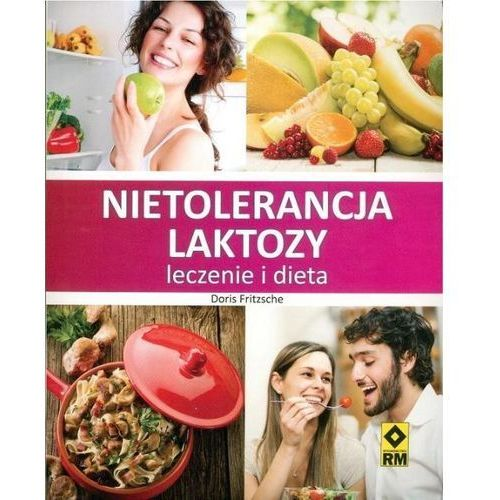 Nietolerancja Laktozy Leczenie I Dieta, Fritzsche, Doris