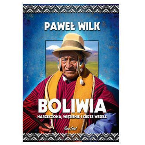 BOLIWIA NARZECZONA WIĘZIENIE I CUDZE WES BERNARDINUM9788381271196