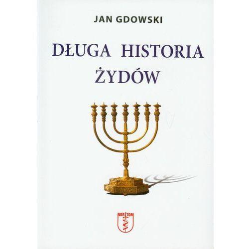 Długa historia Żydów, Gdowski Jan