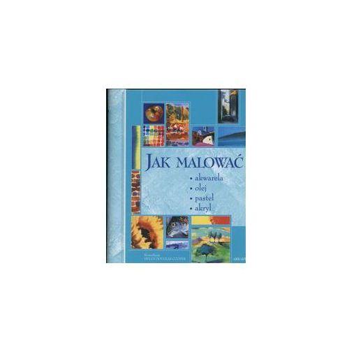 Jak malować. Darmowy odbiór w niemal 100 księgarniach!, Douglas-Cooper Helen