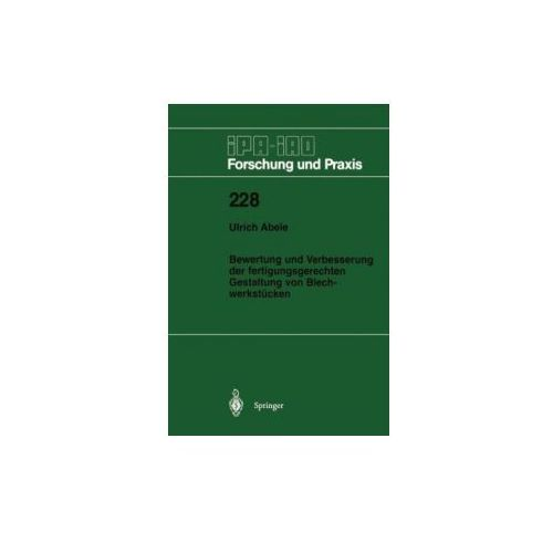 Bewertung und Verbesserung der fertigungsgerechten Gestaltung von Blechwerkstücken