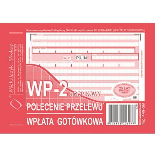 Pol.przelewu wpł.gotówkowa WP-2 Michalczyk&Prokop 449-5 - A6 (oryginał+kopia)